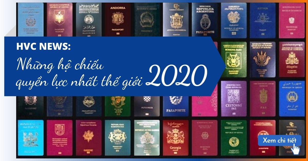 Những hộ chiếu quyền lực nhất thế giới 2020
