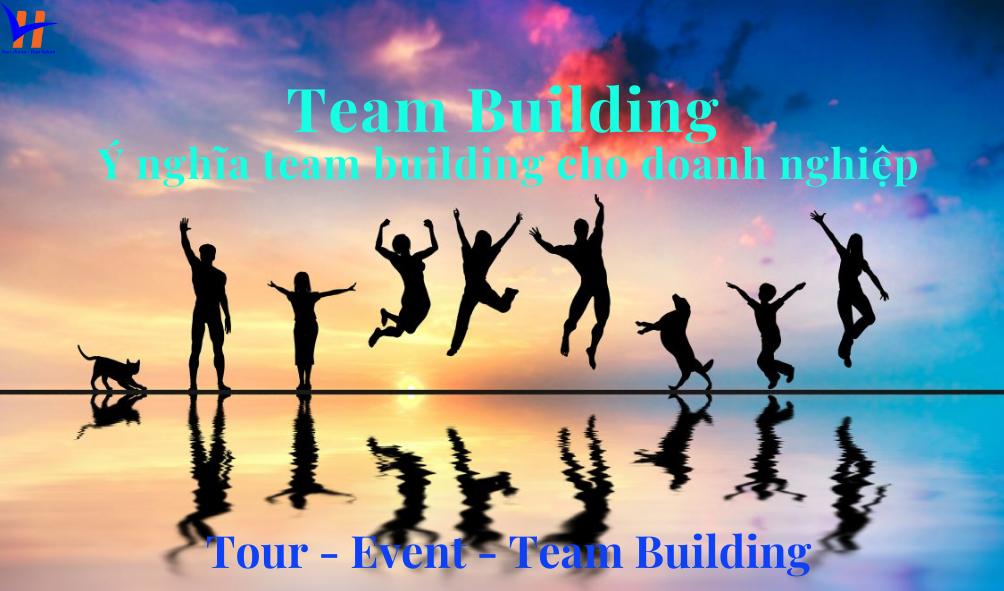 Team Building – Du Lịch Team Building